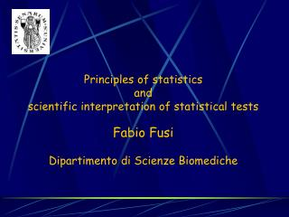 P rinciples of statistics a nd scientific interpretation of statistical tests Fabio Fusi