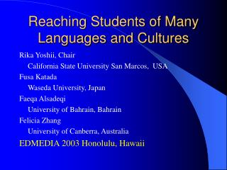 Reaching Students of Many Languages and Cultures