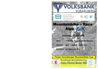 Mountainbike – Race Alpe Sonntag, 05.10.2008 Start:11:00 Uhr, Sulz- Austraße/Bauhof