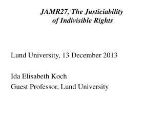 JAMR27, The Justiciability  of Indivisible Rights