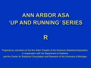 Ann Arbor ASA  'Up and Running' Series R