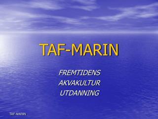 TAF-MARIN