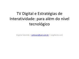 TV Digital e Estrat égias de Interatividade: para além do nível tecnológico