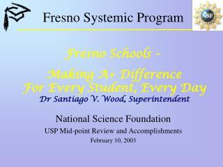 Fresno Systemic Program