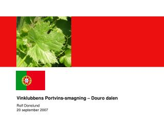 Vinklubbens Portvins-smagning – Douro dalen