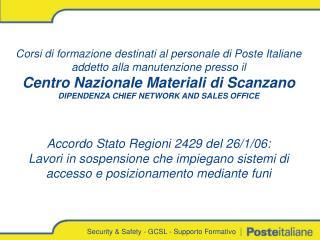 Corsi di formazione destinati al personale di Poste Italiane addetto alla manutenzione presso il