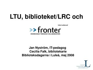 LTU, biblioteket/LRC och