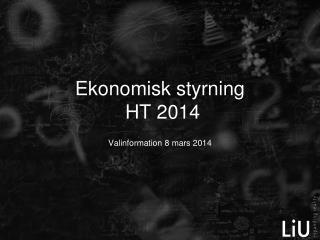 Ekonomisk styrning  HT 2014