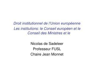 Droit institutionnel de l�Union europ�enne