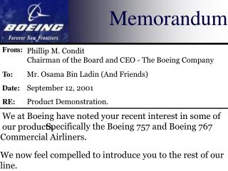 We at Boeing have noted your recent interest in some of our products.