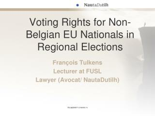 Voting Rights for Non-Belgian EU Nationals in Regional Elections