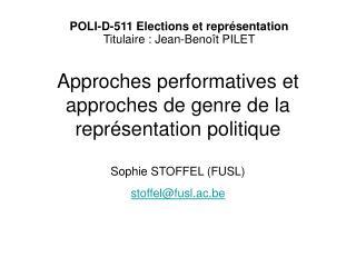 POLI-D-511 Elections et représentation Titulaire : Jean-Benoît PILET