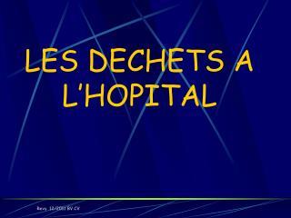 LES DECHETS A L'HOPITAL