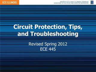 Circuit Protection, Tips, and Troubleshooting