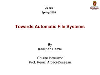 Towards Automatic File Systems