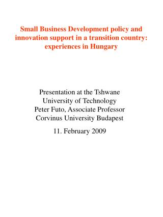 Presentation at the Tshwane University of Technology Peter Futo, Associate Professor