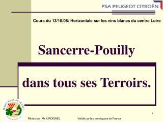 Sancerre-Pouilly  dans tous ses Terroirs.