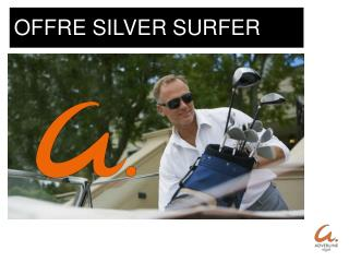 OFFRE SILVER SURFER
