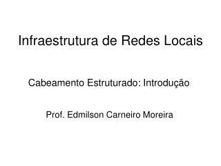 Infraestrutura de Redes Locais