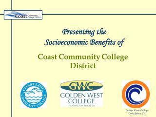 Presenting the  Socioeconomic Benefits of