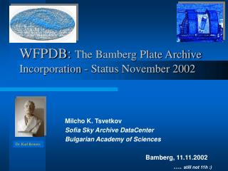 WFPDB:  The Bamberg Plate Archive Incorporation - Status November 2002