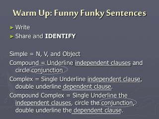 Warm Up: Funny Funky Sentences