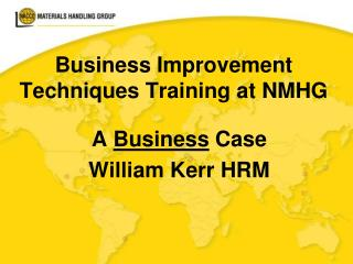 Business Improvement Techniques Training at NMHG
