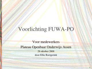 Voorlichting FUWA-PO