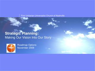 Strategic Planning: Making Our Vision Into Our Story