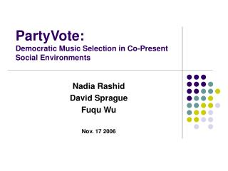 PartyVote: Democratic Music Selection in Co-Present  Social Environments