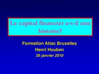 Le capital financier a-t-il une histoire?