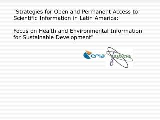 INFRA-STRUCTURE PERSPECTIVES FOR THE DEVELOPMENT  OF TELEHEALTH IN BRAZIL AND LATIN AMERICA