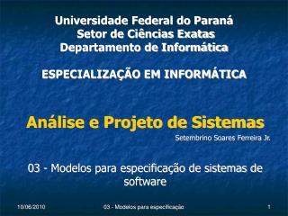 Análise e Projeto de Sistemas Setembrino Soares Ferreira Jr.