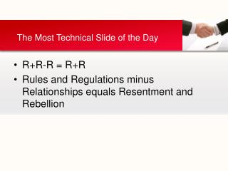 R+R-R = R+R Rules and Regulations minus Relationships equals Resentment and Rebellion