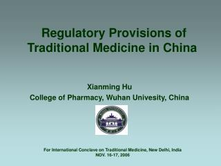 Regulatory Provisions of Traditional Medicine in China