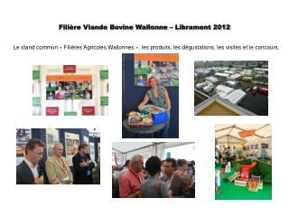 Filière Viande Bovine Wallonne – Libramont 2012