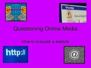 Questioning Online Media