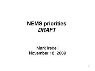 NEMS priorities DRAFT