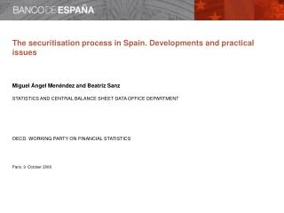 The securitisation process in Spain Contents