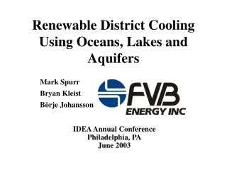 Renewable District Cooling Using Oceans, Lakes and Aquifers