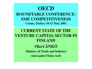 OECD ROUNDTABLE CONFERENCE:  SME COMPETITIVENESS  Cesme, Turkey 10-11 May 2001