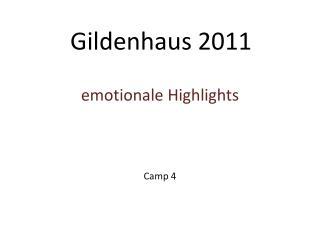 Gildenhaus 2011