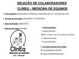 SELEÇÃO DE COLABORADORES CLINEQ – MEDICINA DE EQUINOS