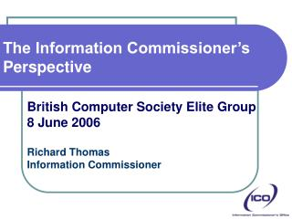 The Information Commissioner's Perspective