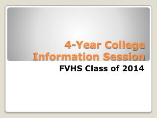 4-Year College Information Session