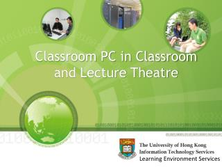 Classroom PC in Classroom and Lecture Theatre