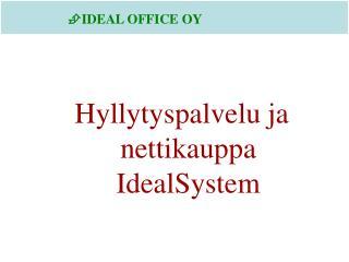 Hyllytyspalvelu ja          nettikauppa IdealSystem