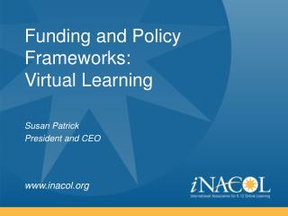 Funding and Policy Frameworks: Virtual Learning