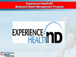 Experience Health ND  Medicaid Health Management Program