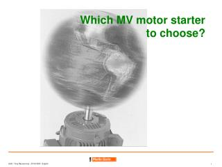 Which MV motor starter  to choose?